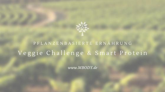 Pflanzenbasierte Ernährung. Veggie Challenge und Smart Protein von everydays.